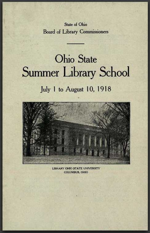 Brochure for the second Summer Library School, which was cancelled due to the US involvement in WWI. Via Ohio Memory