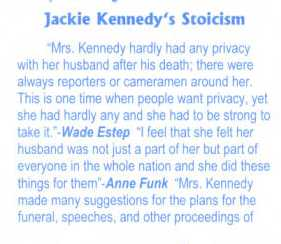 The stoicism of Jacqueline Kennedy was a common theme written about by students.