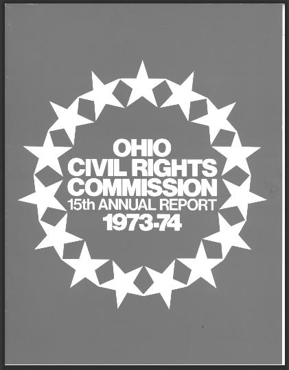 Ohio Civil Rights Commission Annual Report, 1973-74. Courtesy of the State Library of Ohio Digital Collection on Ohio Memory.