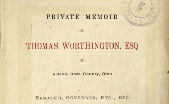 Title page from A Private Memoir of Thomas Worthington, via the State Library of Ohio Rare Books Collection on Ohio Memory.