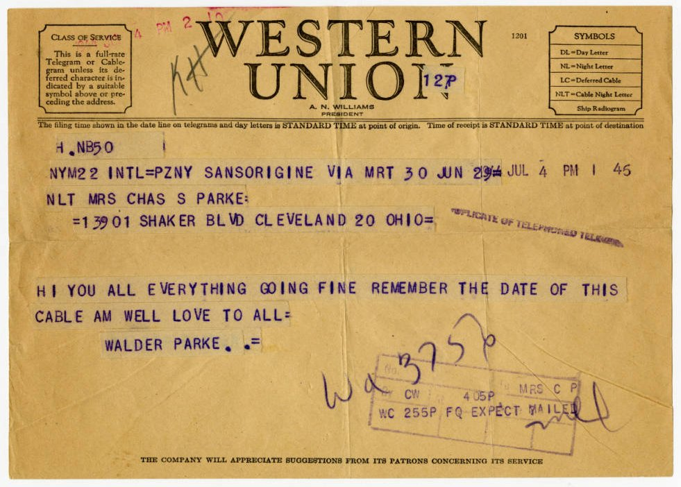 "July 4th telegram from C. Walder Parke to his family in Cleveland, with instructions to ""remember the date of this cable""--the next day, he was officially promoted to the rank of 1st Lieutenant in the 94th Bombardment Group. Via Ohio Memory."