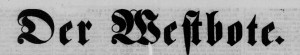 Masthead from Der Westbote, a Columbus-area German newspaper.