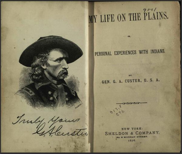 Title page spread of My Life on the Plains, via the State Library of Ohio Rare Books Collection on Ohio Memory.