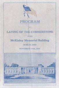 Program detailing the agenda and speakers for the cornerstone laying ceremony at the National McKinley Birthplace Memorial, November 20, 1915. Courtesy of the McKinley Memorial Library via Ohio Memory.