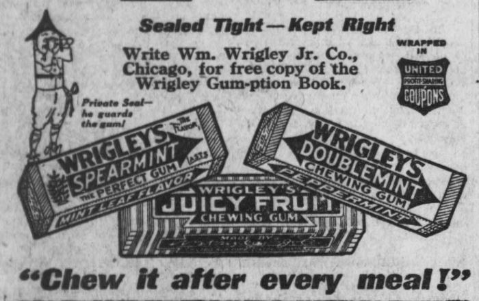 Wrigley's gum advertisement from 1916: what's your favorite flavor?