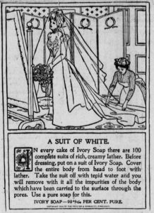 Ivory Soap advertisement - nothing will get that wedding dress or your skin cleaner for your wedding day!