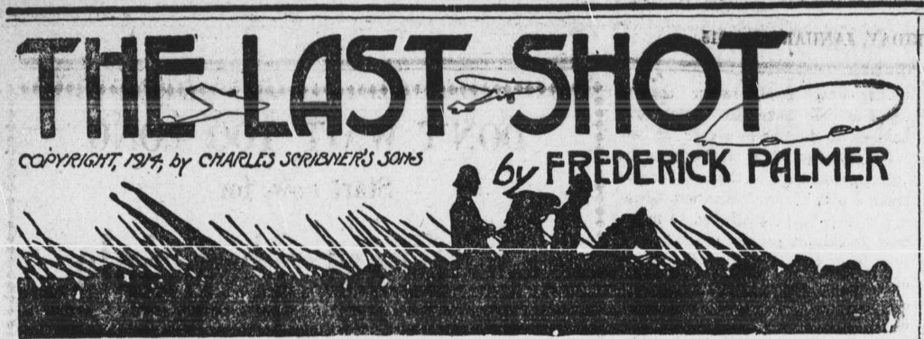 Image from The Last Shot, a serialized novel published in the Medina Sentinel in 1914-1915. Via Chronicling America.